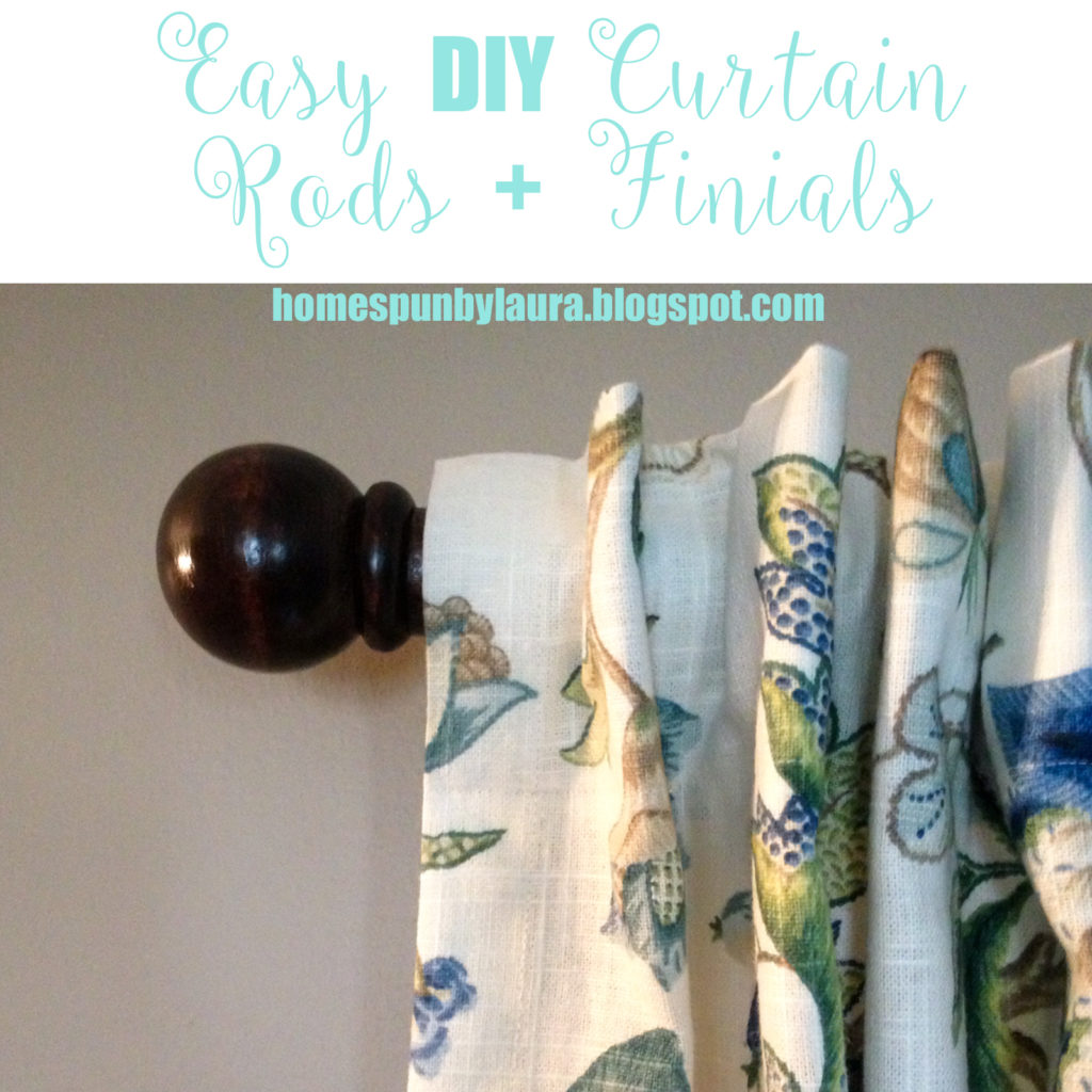 Easy DIY Curtain Rods + Finials   Homespun by Laura   How to make beautiful, inexpensive curtain rods for under $14.00 per rod!!