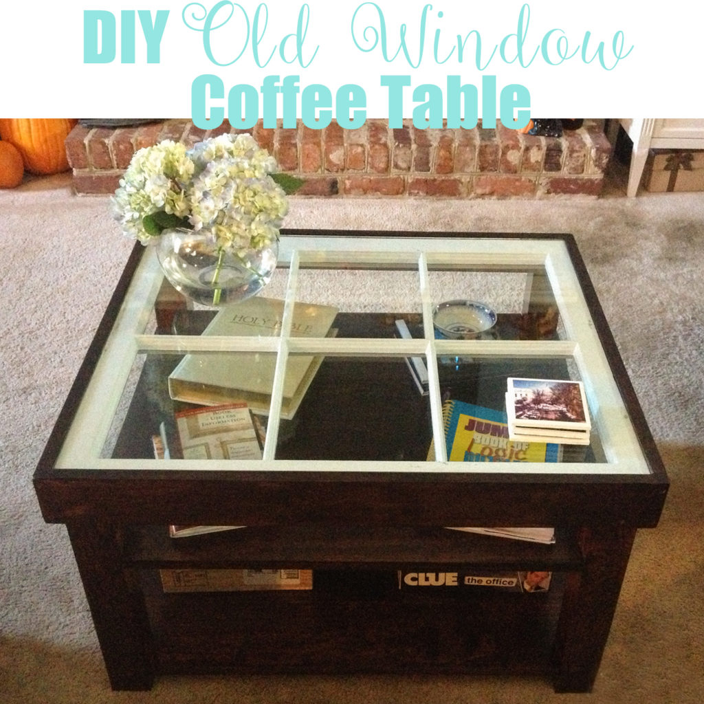 Old Window, New Coffee Table | Homespun by Laura | DIY coffee table made from old window and pine boards